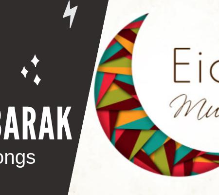 Eid Mubarak Mp3 Songs Download
