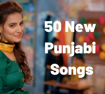 The 50 New Punjabi Songs Mp3 Download 2019
